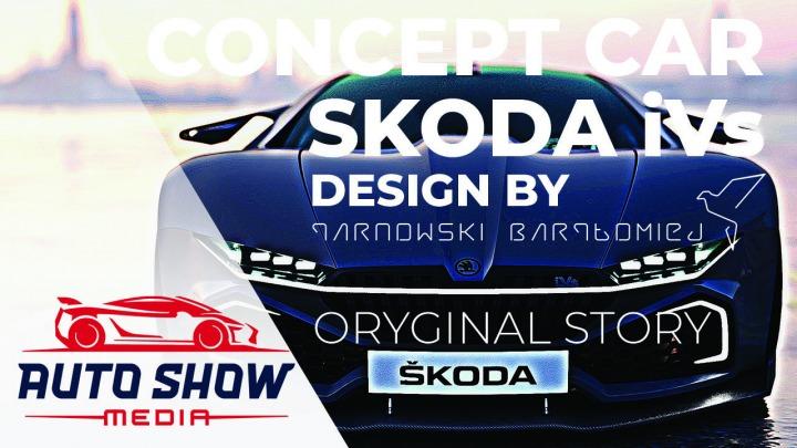 Skoda iVs Concept Original Story. Wideo